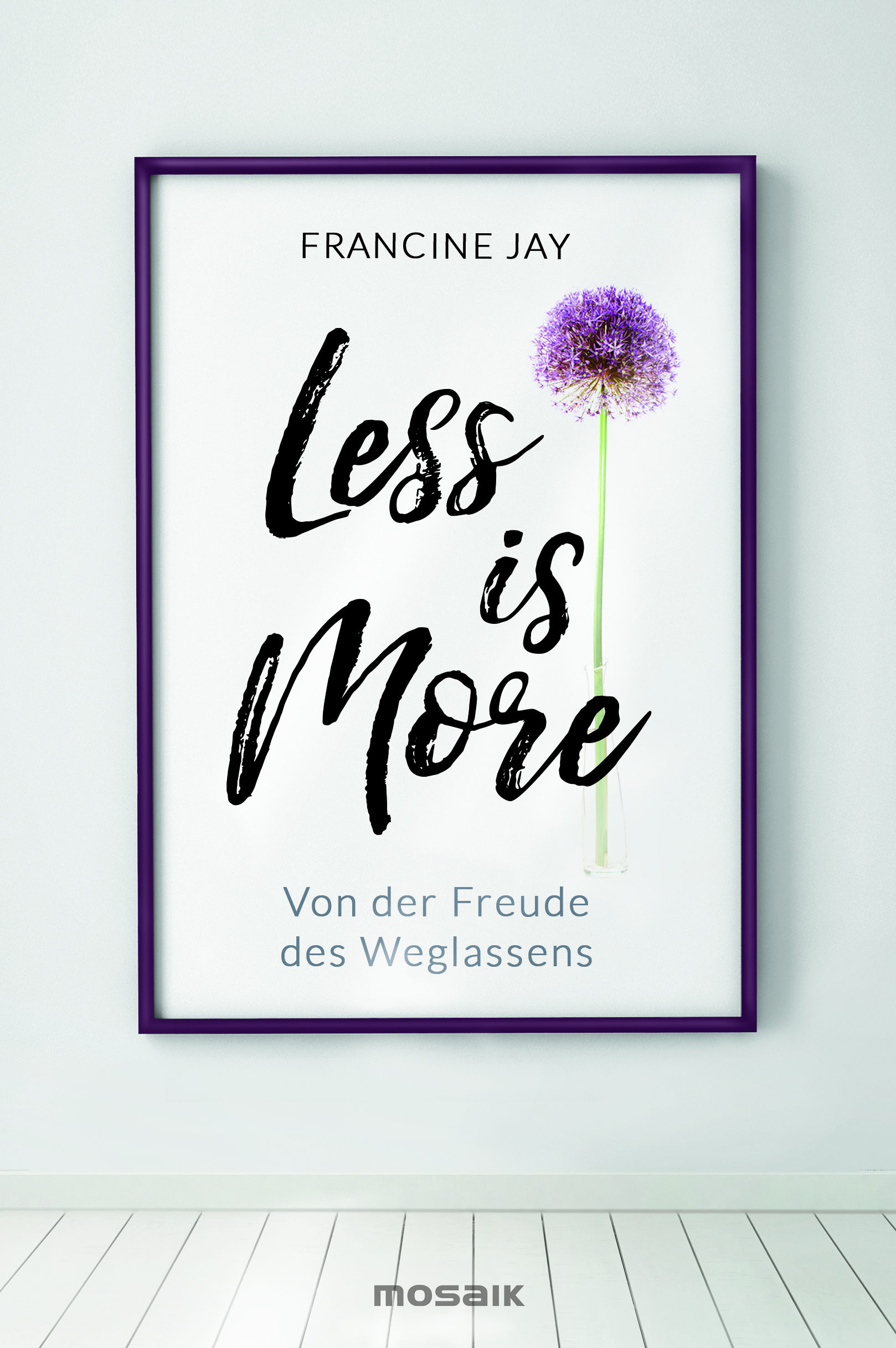 BB Buch FrancineJay FLess is More